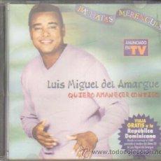 CDs de Música: LUIS MIGUEL DEL AMARGUE. QUIERO AMANECER CONTIGO. CD-SOLEXT-491. Lote 195359401