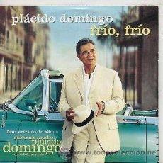 CDs de Música: PLACIDO DOMINGO / FRIO, FRIO (CD SINGLE CARTON 2002). Lote 44360317