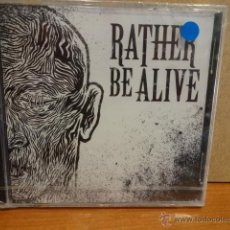 CDs de Música: RATHER BE ALIVE. CD MAXI - 2012. 3 TEMAS. PRECINTADO.. Lote 44740108