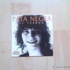 CDs de Música: PATA NEGRA - CD SINGLE PROMOCIONAL EL TARDON. Lote 44898811
