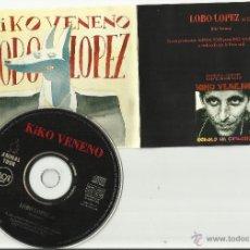 CDs de Música: KIKO VENENO CD SINGLE LOBO LOPEZ 1993. Lote 44911548