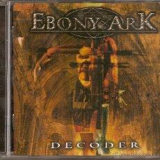 CDs de Música: EBONY ARK CD DECODER SPANISH HEAVY 2004-MAGO DE OZ-IRON MAIDEN. Lote 44990557