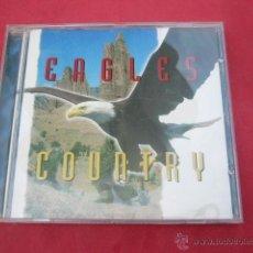 CDs de Música: EAGLES COUNTRY. 20 TEMAS.. Lote 44993544