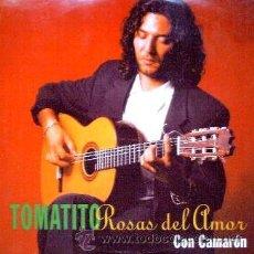 CDs de Música: TOMATITO Y CAMARÓN - ROSAS DEL AMOR - 1997 - CD SINGLE PROMOCIONAL. Lote 45042372