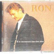 CDs de Música: RON-SI TE ENCONTRARA TRAS CIEN AÑOS(INCLUYE DUO CON GRETA Y LOS GARBO). Lote 45099154