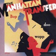 CDs de Música: MANHATTAN TRANSFER, THE - BOP DOO-WOPP - CD. Lote 45107670
