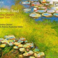 CDs de Música: DEBUSSY, RAVEL: STRING QUARTERS, PIANO TRIOS - CARMINA QUARTET, TRIO ROUVIER/KANTOROW/MÜLLER. Lote 45225960