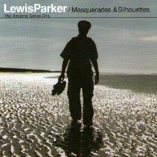 CDs de Música: LEWIS PARKER - MASQUERADES & SILHOUETTES - CD ALBUM - 8 TRACKS - MELANKOLIC 1998.. Lote 45245167