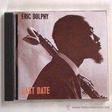 CDs de Música: ERIC DOLPHY - LAST DATE (CD). Lote 45331293