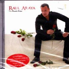 CDs de Música: RAUL ARAYA - UN MUNDO MEJOR CD ALBUM PRECINTADO . Lote 45420420