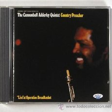 CDs de Música: THE CANNONBALL ADDERLEY QUINTET - COUNTRY PREACHER (CD). Lote 45435728