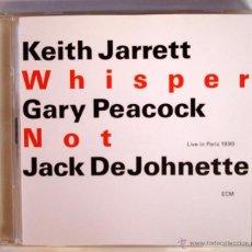 CDs de Música: KEITH JARRETT - WHISPER NOT (DOBLE CD ECM) GARY PEACOCK - JACK DEJOHNETTE. Lote 45472299