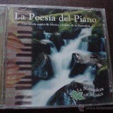 CDs de Música: LA POESIA DEL PIANO. MEZCLA MAGICA DE MUSICA Y SONIDOS DE LA NATURALEZA. CD LA NATURALEZA EN MUSICA.. Lote 45493624