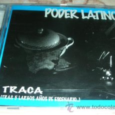 CDs de Música: PODER LATINO - TRACA - PRIMER CD - A ESTRENAR. Lote 45560304
