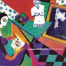 CDs de Música: MARTIKA - MARTIKA'S KITCHEN - CD. Lote 45620971
