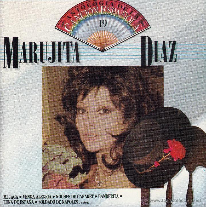 MARUJITA DIAZ - ANTOLOGIA DE LA CANCION ESPAÑOLA, VOL. 19 - CD (Música - CD's Flamenco, Canción española y Cuplé)