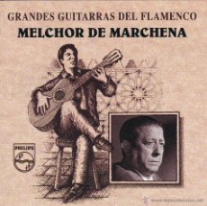 CDs de Música: MELCHOR DE MARCHENA - GRANDES GUITARRAS DEL FLEMENCO - CD. Lote 45623146