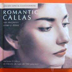 CDs de Música: ROMANTIC CALLAS - SUS MEJORES ARIAS Y DUOS - 2 CD + LIBRO CON FOTOGRAFIAS - LETRAS Y DISCOGRAFIA. Lote 45629280