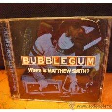CDs de Música: BUBBLEGUM - WHERE IS MATTHEW SMITH?. Lote 45793123