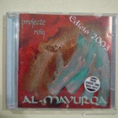 CDs de Música: AL-MAYURQA - PROJECTE ROIG - EDICIÓ 2003 - CD 2003. Lote 45805847