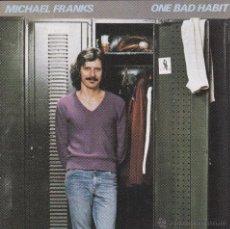 CDs de Música: MICHAEL FRANKS - ONE BAD HABIT - CD. Lote 46069279