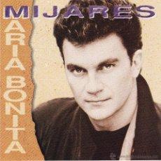 CDs de Música: MIJARES - MARIA BONITA - CD. Lote 46071390