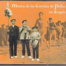 CDs de Música: MÚSICA DE LAS CORRIDAS DE POLLOS EN ARAGÓN -. CD PRODUCCIONES SIN/CON PASIONES 2006 NUEVO. Lote 260051300