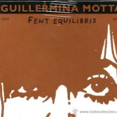 CDs de Música: GUILLERMINA MOTTA : FENT EQUILIBRIS ( CAJA 6 CD´S ANTOLOGICA , CON LIBRETO ) . Lote 46108498