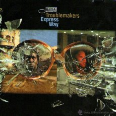 CDs de Música: TROUBLEMAKERS - EXPRESS WAY - CD ALBUM - 16 TRACKS - MADE IN FRANCE - EMI / BLUE NOTE 2004. Lote 46137914