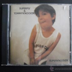 CDs de Música: SUPERFLY Y TOMMYKNOCKERS. SUPERKNOCKER. CD.. Lote 46300956