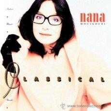 CDs de Música: NANA MOUSKOURI CLASSICAL CD 1989. Lote 46438578