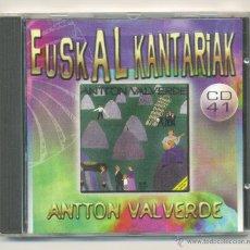 CDs de Música: EUSKAL KANTARIAK, CD 41. ANTTON VALVERDE. AÑO 1996. PAÍS VASCO.. Lote 46526522