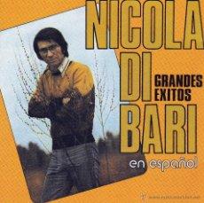 CDs de Música: NICOLA DI BARI - GRANDES EXITOS EN ESPAÑOL - CD. Lote 46568349