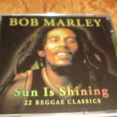 CDs de Música: BOB MARLEY. SUN IS SHINING. 22 REGGAE CLASSICS. CD .IMPECABLE (#). Lote 46751435