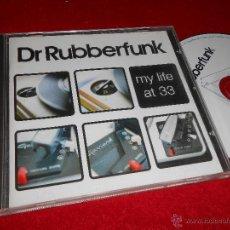 CDs de Música: DR RUBBERFUNK MY LIFE AT 33 CD 2006. Lote 46763998
