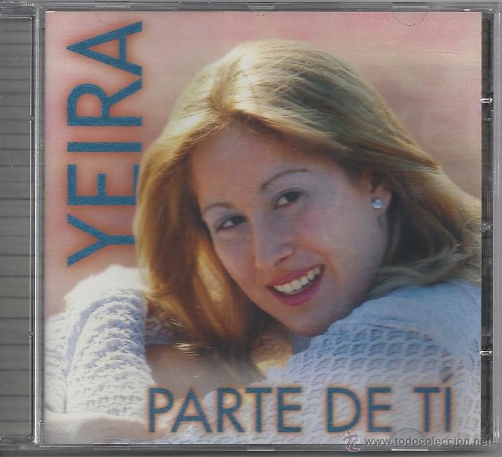 YEIRA PARTE DE TI (Música - CD's Melódica )