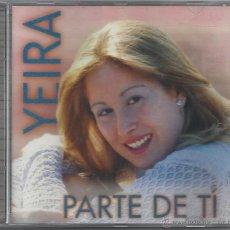 CDs de Música: YEIRA PARTE DE TI. Lote 46772740