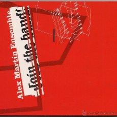 CDs de Música: ALEX MARTIN ENSEMBLE : JOIN THE BAND! COSMOS RECORDS, 1998. Lote 46782899