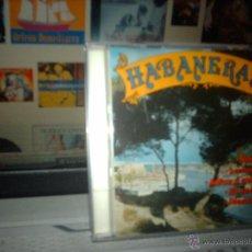 CDs de Música: V.A. - HABANERAS (1992) CD RARO-DIAL DISCOS-DIAMANTE 960169. Lote 46884945