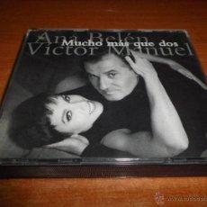 CDs de Música: ANA BELEN & VICTOR MANUEL MUCHO MAS QUE DOS 2 CD ALBUM AÑO 1994 JOAQUIN SABINA SERRAT MIGUEL RIOS. Lote 198006431