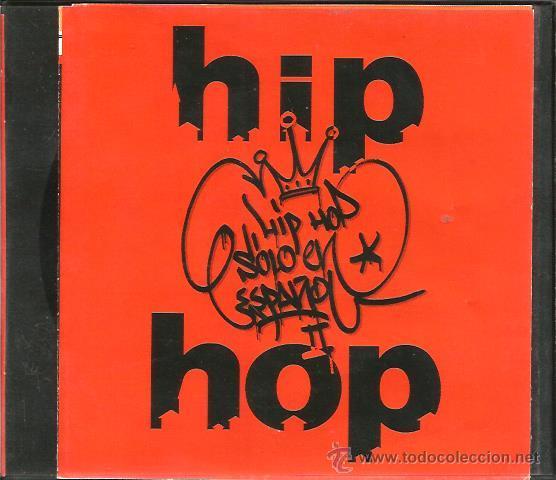 CD HIP HOP EN ESPAÑOL II ( TOTE KING, HABLANDO EN PLATA, MUCHO MUCHACHO, PERROS CALLEJEROS, ZEMO (Música - CD's Hip hop)