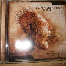 CDs de Música: CD SIX REASONS TO KILL / ABSIDIA ?– MORPHOLOGY OF FEAR - 2002 - HARDCORE, DEATH METAL. Lote 47079763