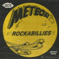 CDs de Música: METEOR ROCKABILLIES-JUNIOR THOMPSON WITH THE METEORS + CHARLIE FEATHERS WITH JODY AND JERRY + BILL . Lote 47144258