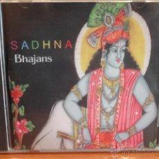CDs de Música: SADHNA. BHAJANS. CD 8 TEMAS - INDIA - PRECINTADO.. Lote 47206853