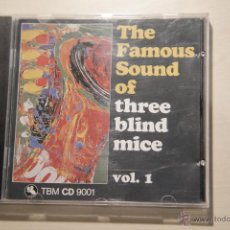 CDs de Música: THE FAMOUS SOUND OF THREE BLIND MICE. VOL. 1. TBM CD 9001.. Lote 47296146