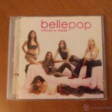 CDs de Música: BELLEPOP-CHICAS AL PODER-. Lote 56319684