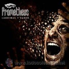 CDs de Música: PROMETHEUS - LÁGRIMAS Y BARRO 2009 . Lote 47513817