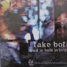 CDs de Música: TAKE BOTH - HEAD IN HOLE IN CRISIS CD. Lote 47513864
