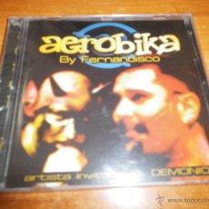 CDs de Música: FERNANDISCO AEROBIKA DOBLE CD ALBUM PRECINTADO 1998 REMIX 24 TEMAS ARTISTA INVITADO EL DEMONIO. Lote 47621190