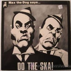 CDs de Música: MAX THE DOG SAYS...DO THE SKA¡¡¡ RECOPILATORIO SKA. Lote 47707047